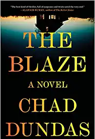 The Blaze by Chad Dundas